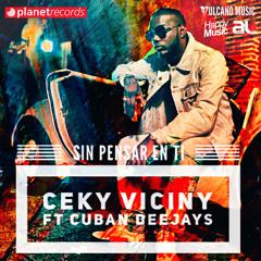 Sin Pensar En Ti (Produced by Cuban Deejays)