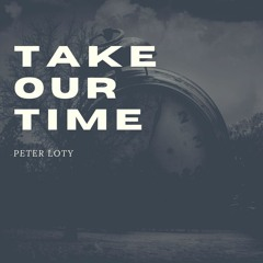 Take Our Time (prod. by SIGHOST)