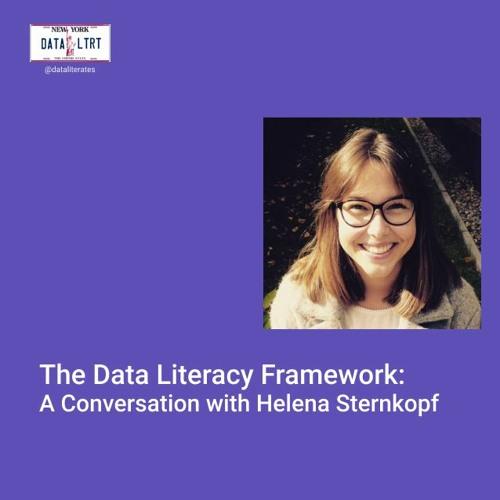 The Data Literacy Framework:  A Conversation with Helena Sternkopf