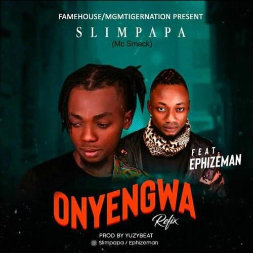 Onye Ngwa Remix ft Effizy Man