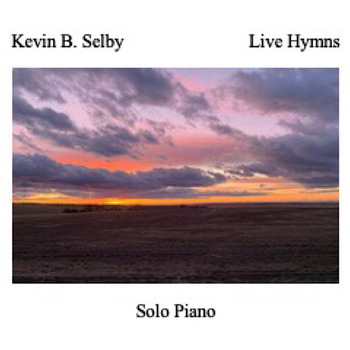 Live Hymns - Solo Piano - 432Hz tuning - Kevin B. Selby