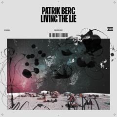 Patrik Berg - Living the Lie - Drumcode - DCX001