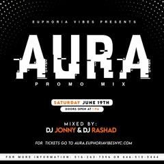 AURA: COOLER FETE [PROMO MIX] | DJ JONNY & DJ RASHAD