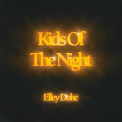 Kids Of The Night