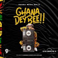 Ghana Dey Bee!! Yenko Nkoa Vol.3