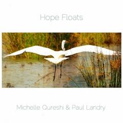 Hope Floats   Michelle Qureshi   Paul Landry