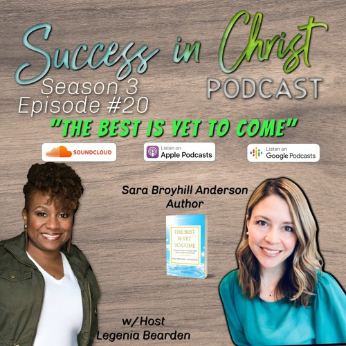 S3: E20 The Best is Yet to Come w/ Sara Broyhill Anderson