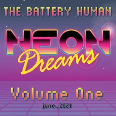 Neon Dreams Volume One (Synthwave DJ Mix - June 2021)