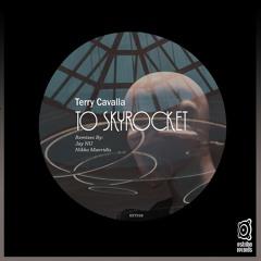 Terry Cavalla - To Skyrocket (Nikko Mavridis Remix)