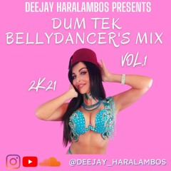 Dum Tek Bellydancer's Mix 2k21 Vol.1 - Arabic, Greek, Darbuka