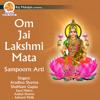 Om Jai Lakshmi Mata By Aradhna Sharma