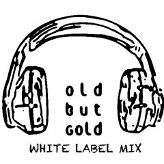 Old But Gold Vol.5 - White Label Mix