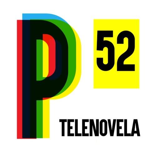 52. Telenovelas 💃🏻