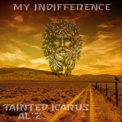 My Indifference (Feat. AL' Z)