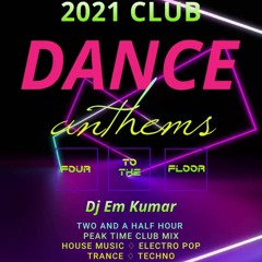 Four to the Floor Dance Anthems 2021