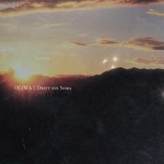 Oliwa - Drift ion Soma