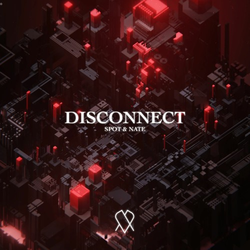 Download SPOT & Nate - Disconnect [EP] mp3