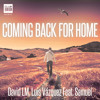 Coming Back for Home (Extended)