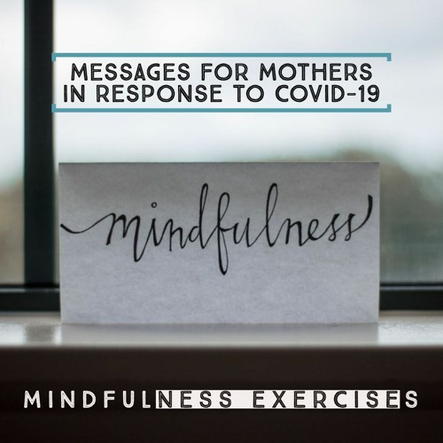 Messages for Mothers - Mindfulness Exercises