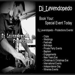 Dj_Levendopedo - Prodections Presents Special Events! (Dj_Levendopedo - Mini Mix 2021)