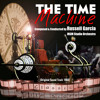 Quick Trip Into The Future All The Time In The World Fourth Dimension Time Machine Model Mp3