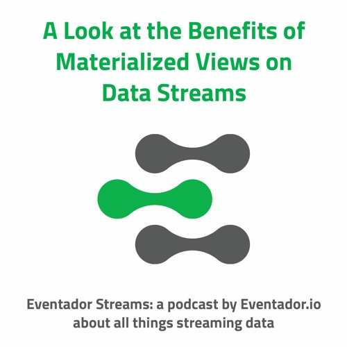 A Look at the Benefits Of Materialized Views For Stream Processing