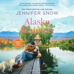 ALASKA REUNION by Jennifer Snow
