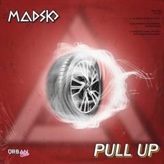 Madsko - Pull Up [Urban Elite Records]