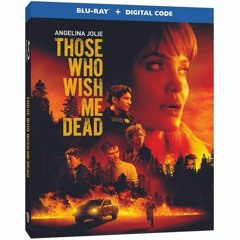 THOSE WHO WISH ME DEAD blu-ray (PETER CANVESE) CELLULOID DREAMS THE MOVIE SHOW (SCREEN SCENE)
