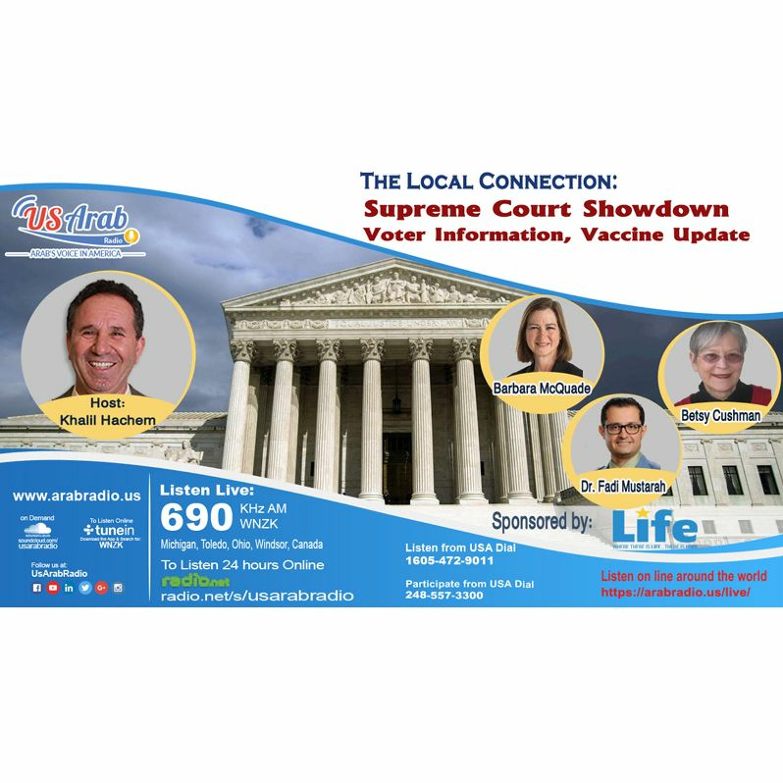 Supreme Court Showdown Voter Information, Vaccine Update