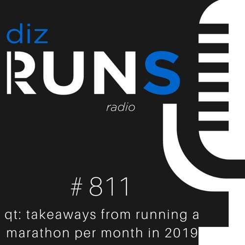 811 QT: Lessons Learned from Running One Marathon Per Month in 2019
