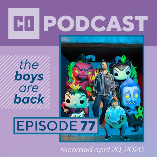Episode 77:  The Boys are Back