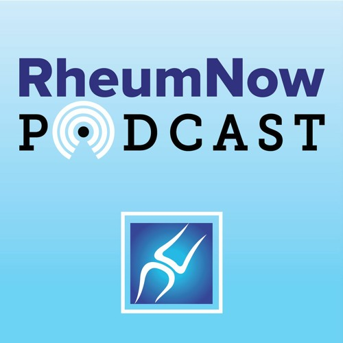 RheumNow Podcast – Infection in ANCA-Associated Vasculitis