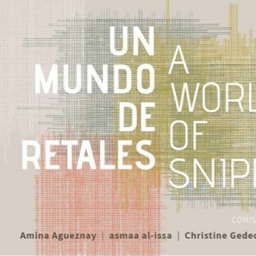 "Christine Guedeon - EXPO ""Un mundo de retales"""