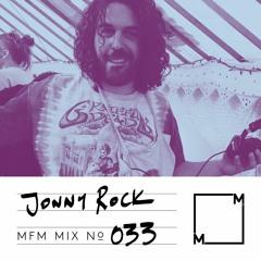 MFM Mix 033: Jonny Rock
