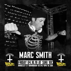 Marc Smith @ Chapel Of Chaos 'Back To The 90s' 04.10.19