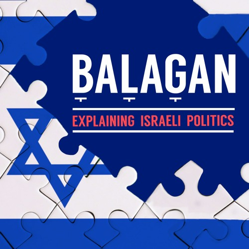Balagan - Explaining Israeli Politcs