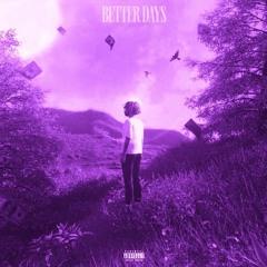 Dcxshy - Better Days (slowed + reverb)
