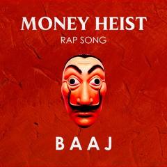 MONEY HEIST Rap Song