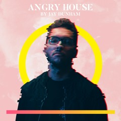 Angry House By Jay Dunham