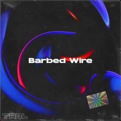 TRBL - Barbed Wire
