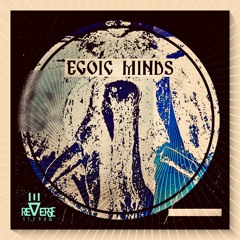 Egoic Minds (Original mix)