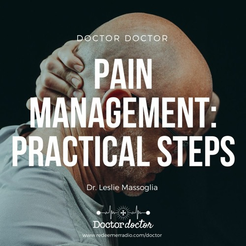 DD #216 - Pain Management: Practical Steps and Opioid Alternatives