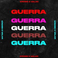 KROSS X VALAK - GUERRA
