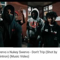 KJ Swervo X Nukey Swervo - Don't Trip