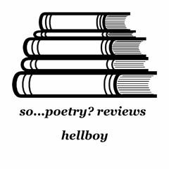 so...poetry? reviews hellboy