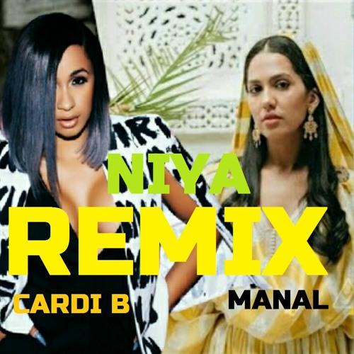 Manal Feat Cardi B - NIYA (DJ Mad Jack remix)