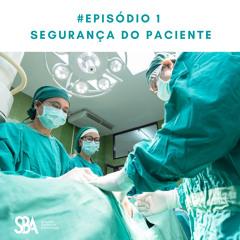 #EP1 Dia Mundial da Segurança do Paciente