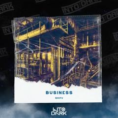 SHIFU - BUSINESS [FREE DOWNLOAD]