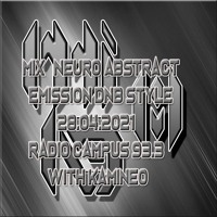Mix neuro abstract émission DNB style 28.04.21